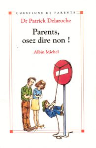 Parents, Osez Dire Non !