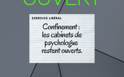 Mon cabinet de psychologue reste ouvert pendant le confinement