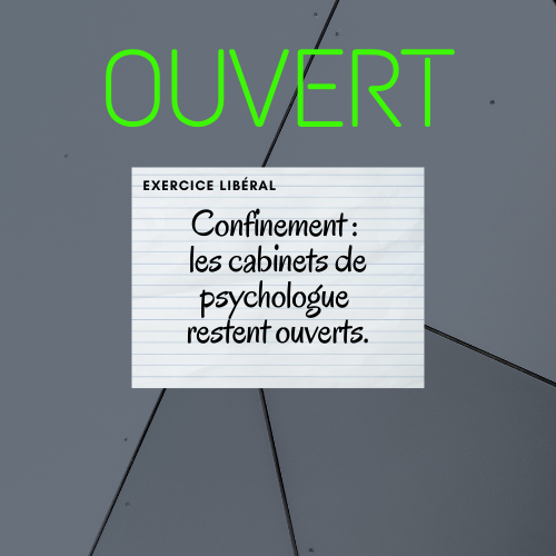 Mon cabinet de psychologue reste ouvert pendant le confinement.